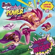 Princess to the Rescue! (Barbie in Princess Power) ebook by Mary Man-Kong