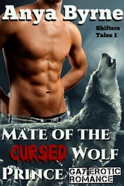 Mate of the Cursed Wolf Prince ebook by Anya Byrne