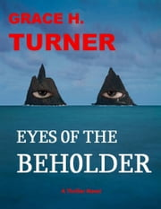 Eyes of the Beholder ebook by Grace H. Turner