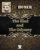 The Iliad and The Odyssey of Homer (special illustrated edition) ebook by Homer
