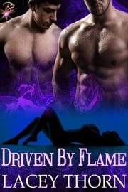 Driven by Flame ebook by Lacey Thorn
