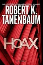 Hoax ebook by Robert K. Tanenbaum