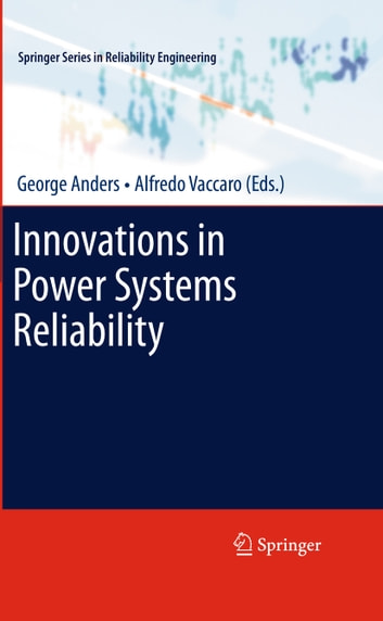 Innovations in Power Systems Reliability ebook by