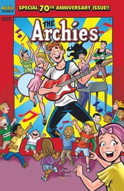 Archie #625 ebook by Alex Simmons,Dan Parent,Rich Koslowski,Jack Morelli,Digikore Studios