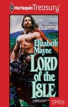 Lord of the Isle ebook by Elizabeth Mayne