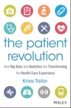 The Patient Revolution ebook by Krisa Tailor