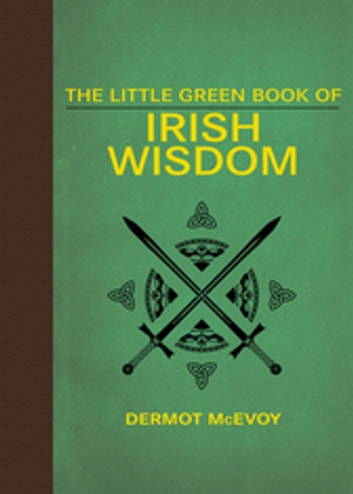 The Little Green Book of Irish Wisdom ebook by