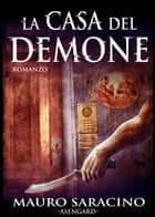 La casa del demone ebook by Mauro Saracino