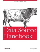 Data Source Handbook ebook by Pete Warden