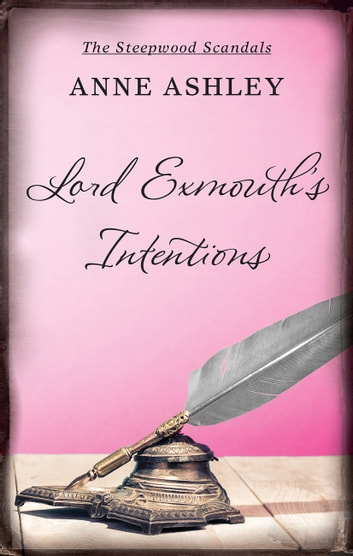 Lord Exmouth's Intentions ebook by Anne Ashley