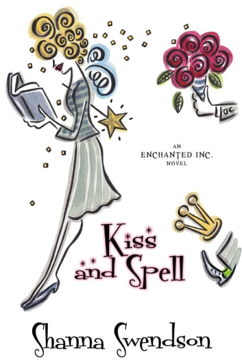 Kiss and Spell ebook by Shanna Swendson
