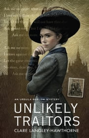 Unlikely Traitors ebook by Clare Langley-Hawthorne