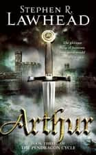Arthur ebook by Stephen R. Lawhead