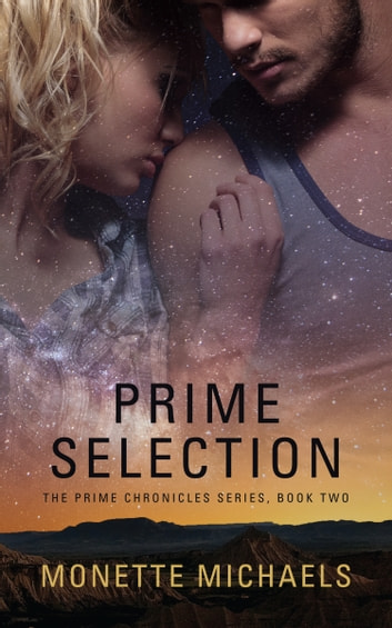 Prime Selection ebook by Monette Michaels