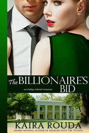 The Billionaire's Bid ebook by Kaira Rouda