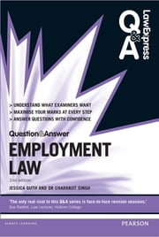 Law Express Question and Answer: Employment Law ebook by Miss Jessica Guth,Dr Charanjit Singh