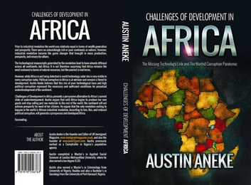 Challenges of Development in Africa: The Missing Technology Link, the Morbid Corruption Pandemic ebook by Austin Aneke