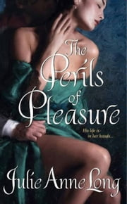 The Perils of Pleasure - Pennyroyal Green Series ebook by Julie Anne Long