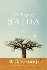 The Magic of Saida ebook by M.G. Vassanji