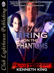 Bring on The Phantoms ebook by KENNETH KING,T.L. Davison