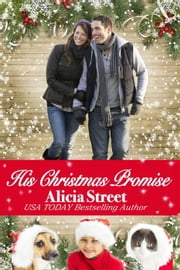 His Christmas Promise - Holiday Luv ebook by Alicia Street