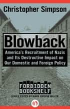 Blowback ebook by Christopher Simpson,Mark Crispin Miller