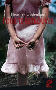 Pour te retrouver ebook by Heather Gudenkauf