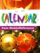 Calendar Of Historical Events, Births, Holidays And Observances (Mobi Reference) ebook by MobileReference