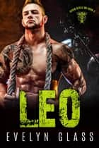 Leo - Seven Devils MC, #2 ebook by Evelyn Glass
