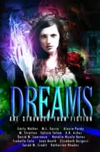 Dreams Are Stranger Than Fiction ebook by N.N. Bates, Jean Booth, Elizabeth Burgess,...