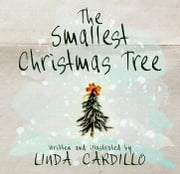 The Smallest Christmas Tree ebook by Linda Cardillo