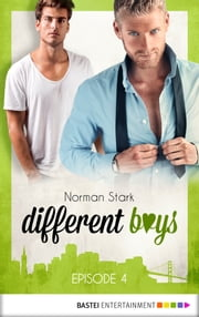 different boys - Episode 4 ebook by Iona Italia, Norman Stark