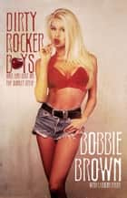 Dirty Rocker Boys ebook by Bobbie Brown,Caroline Ryder