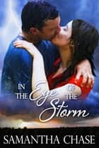In the Eye of the Storm ebook by Samantha Chase