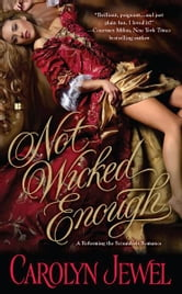 Not Wicked Enough ebook by Carolyn Jewel