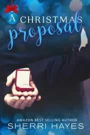 A Christmas Proposal - Hidden Threat, #2 ebook by Sherri Hayes