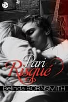 Pari risqué eBook by Belinda Bornsmith