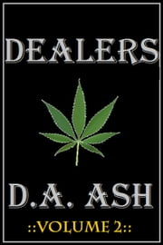 Dealers: Volume 2 ebook by D.A. Ash