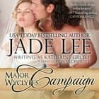 Major Wyclyff's Campaign - A Lady's Lessons, Book 2 audiobook by Jade Lee
