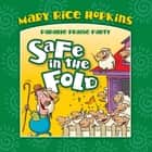 Safe in the Fold ebook by Mary Rice Hopkins, Dennas Davis