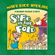 Safe in the Fold ebook by Mary Rice Hopkins,Dennas Davis