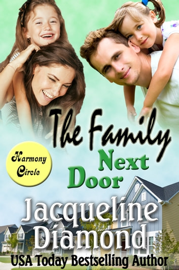 The Family Next Door: A Heartwarming Love Story ebook by Jacqueline Diamond