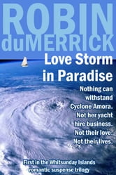Love Storm in Paradise ebook by Robin duMerrick