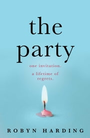 Robyn harding -The Party
