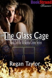 The Glass Cage ebook by Regan Taylor