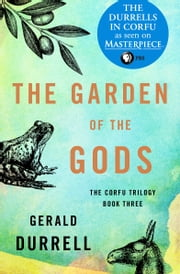 The Garden of the Gods ebook by Gerald Durrell
