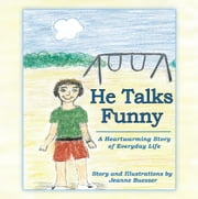 He Talks Funny - A Heartwarming Story of Everyday Life ebook by Jeanne Buesser