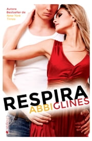 Respira ebook by Abbi Glines