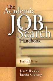 The Academic Job Search Handbook ebook by Julia Miller Vick,Jennifer S. Furlong
