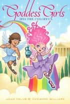 Iris the Colorful ebook by Joan Holub, Suzanne Williams
